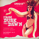 From DUSK till DAWN - Tarantino Movie Party