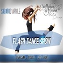 Flash Dance Show